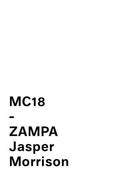 MC 18 ZAMPA by Jasper Morrison for Mattiazzi