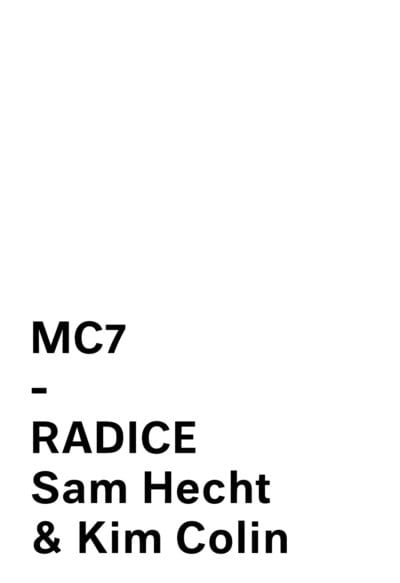 RADICE SAM HECHT & KIM COLIN for MATTIAZZI
